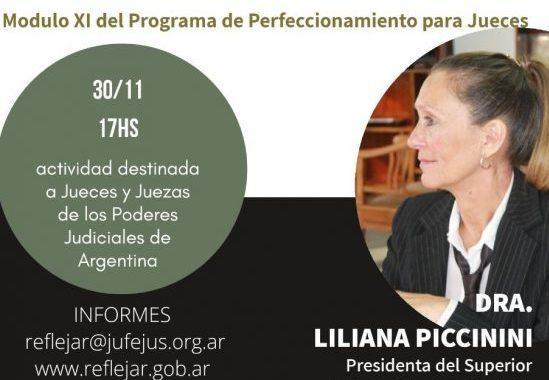 """""""El juez como garante de la paz social"""": Liliana Piccinini expondrá ante magistrados de todo el país"""
