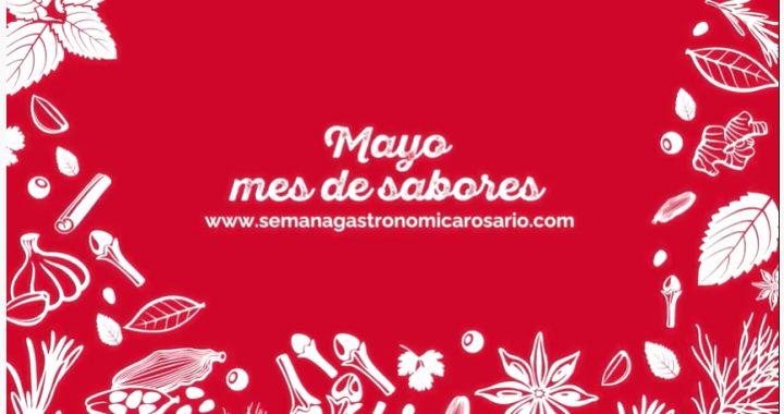"""Semana Gastronómica Rosario presenta """"Mayo mes de sabores"""""""
